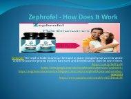 Zephrofel - How Does It Work