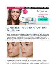 La Pura Skin - Best Benefits Of A Daily Skin Care