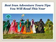 Best Iran Adventure Tours Tips You Will Read This Year