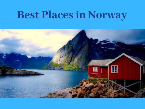 Best Places in Norway