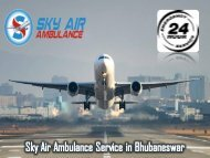 World-Level Medical Air Ambulance in Bhubaneswar at a Low-Cost