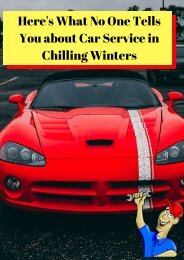 Here's What No One Tells You about Car Service in Chilling Winters