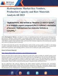 Hydroquinone Market Key Vendors, Production Capacity and Raw Materials Analysis till 2023