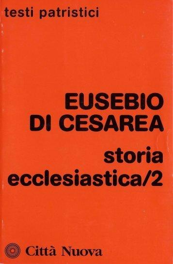 Storia ecclesiastica. Volume 2 (Collana di Testi Patristici)   ( PDFDrive.com )