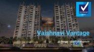 Vaishnavi Vantage at www.vaishnavivantage.in