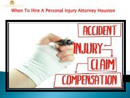 When To Hire A Personal Injury Attorney Houston