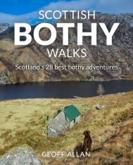 Scottish Bothy Walks - 28 best bothy adventures