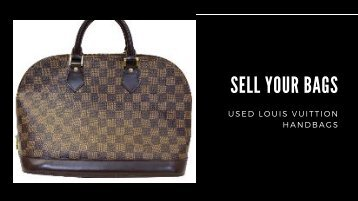 used louis vuitton handbags - Sellyourbags