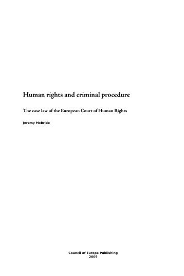 Human rights and criminal procedure: The case law of the European ...
