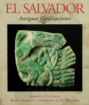 Civilizaciones Antiguas de El Salvador
