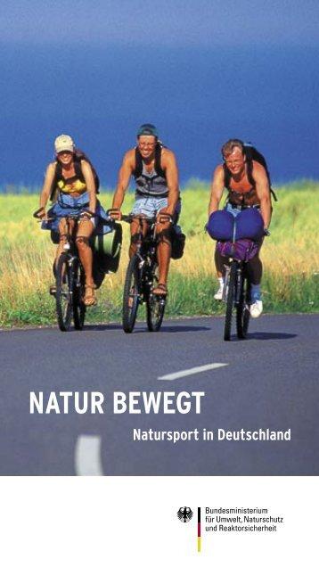 BMU-Broschüre: NATUR BEWEGT - Natursport in Deutschland