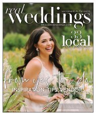 Real Weddings Magazine - Winter/Spring 2020 - The Best Wedding Vendors in Sacramento, Tahoe and throughout Northern California are all here