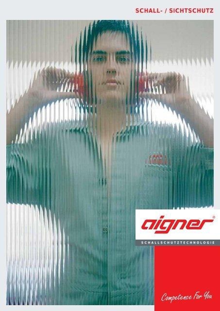 SCHALL- / SICHTSCHUTZ - Aigner GmbH