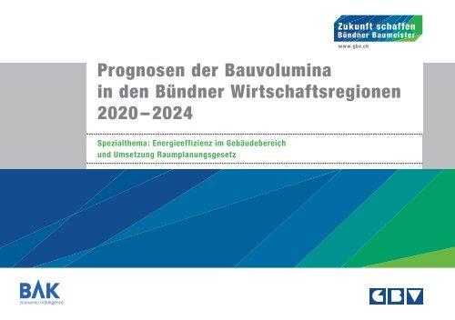 BAK_Prognosestudie_Bauvolumina_2020_2024_final