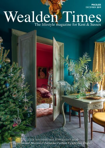 Wealden Times | WT214 | December 2019 | Guide to Christmas supplement inside