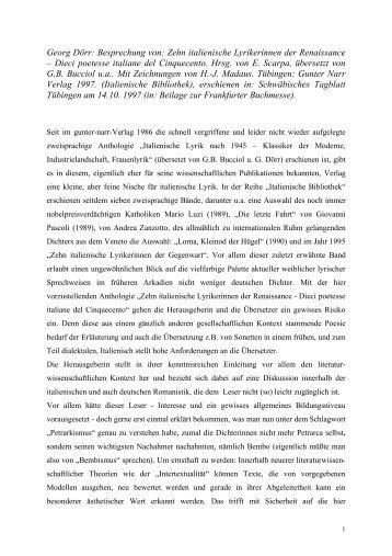 Dr. Georg Doerr -- Rezension von: Zehn italienische Lyrikerinnen der Renaissance – Dieci poetesse italiane del Cinquecento. Hg. von E. Scarpa, übersetzt von G.B. Bucciol u.a. Gunter Narr Verlag: Tübingen 1997.