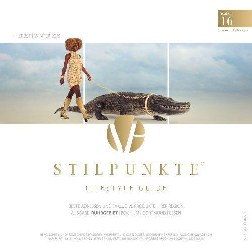 STILPUNKTE Lifestyle Guide Ausgabe 16 Ruhrgebiet - Herbst/Winter 2019
