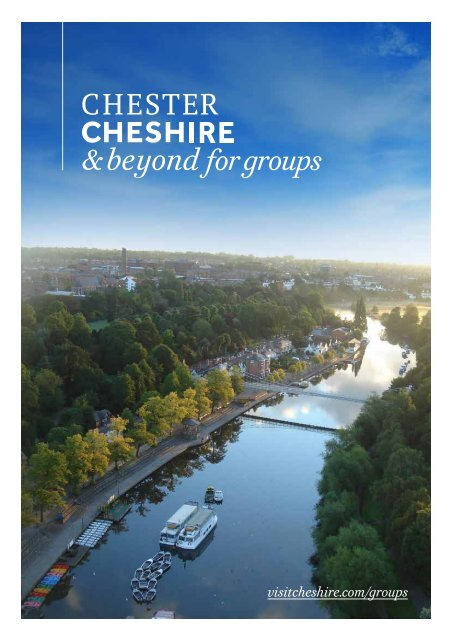 Chester, Cheshire and Beyond for Groups