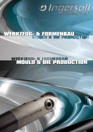 Werkzeug & Formenbau (Download PDF 3MB) - Ingersoll IMC