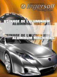 USINAGE DE L'ALUMINIUM ALUMINUM MACHINING - Ingersoll IMC