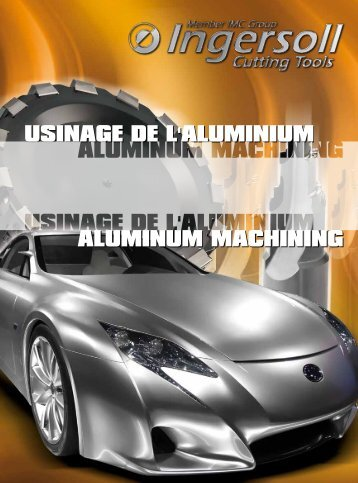 USINAGE DE L'ALUMINIUM ALUMINUM MACHINING - Ingersoll IMC