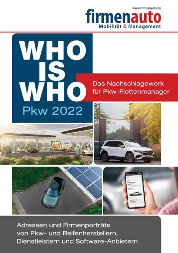 WHO IS WHO - Pkw-Flottenmarkt im Überblick: Hersteller, Produkte und Dienstleister