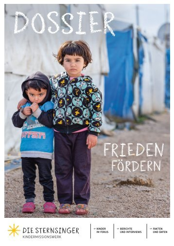 """Dossier """"Frieden fördern"""" der Aktion Sternsingen 2020"""