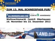 CentrO Winterwelt - Snow+Promotion