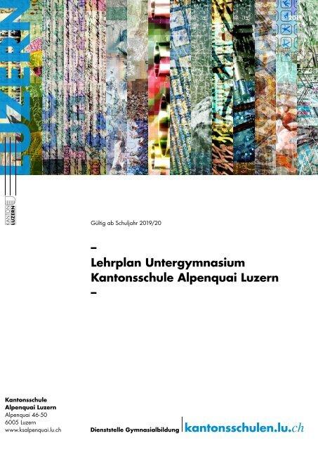 Kantonsschule Alpenquai Luzern, Lehrplan Untergymnasium, gültig ab Schuljahr 2019/20
