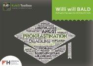 Willi will BALD – Studis geben Tipps gegen das Aufschieben für Studis.