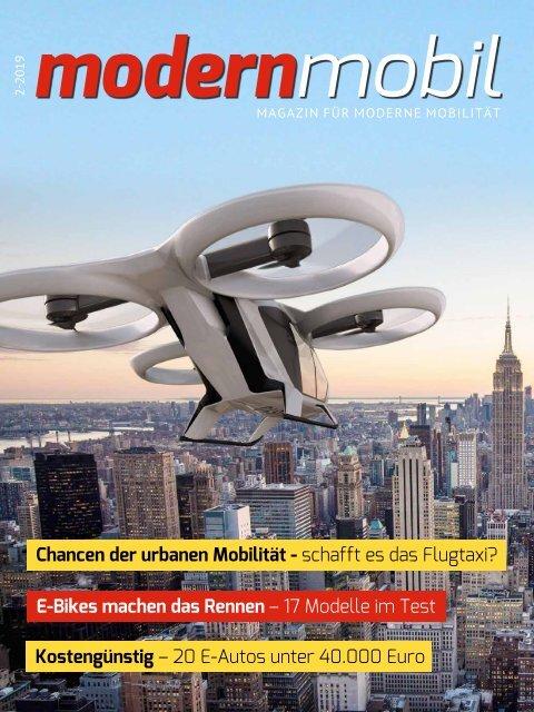 modern mobil - Magazin für moderne Mobilität - Ausgabe 02/2019