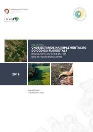 Onde estamos na implementação do Código Florestal? Radiografia do CAR e do PRA nos estados brasileiros