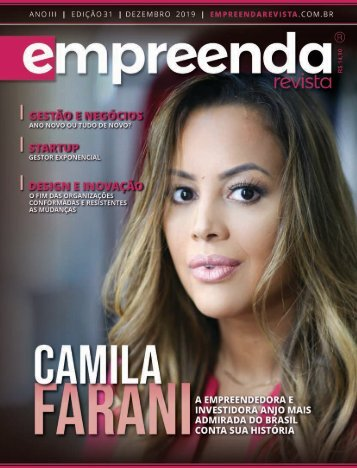 EMPREENDA REVISTA Ed. 31 - CAMILA FARANI - DEZ/19
