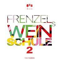 Frenzel Weinschule 2