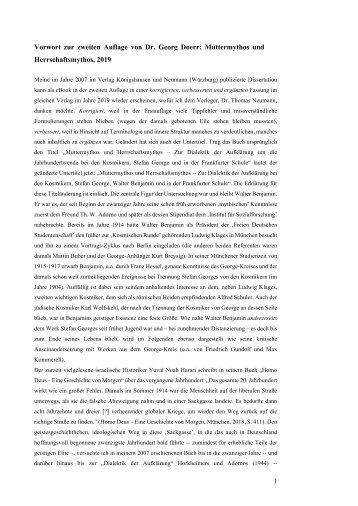 Dr. Georg Doerr -- VORWORT zur 2., erweiterten Auflage von: Muttermythos und Herrschaftsmythos -- Zur Dialektik der Aufklärung bei den Kosmikern, Stefan George, Walter Benjamin und in der Frankfurter Schule (eBook, 410 S.) K&N: Wuerzburg 2019. -- TEXT