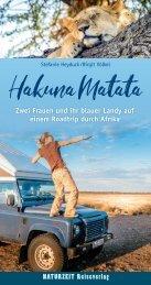 Online-Leseprobe zu »Hakuna Matata – zwei Frauen und ihr blauer Landy auf einem Roadtrip durch Afrika«