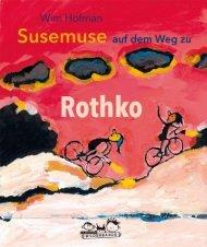Leseprobe: Susemuse auf dem Weg zu Rothko