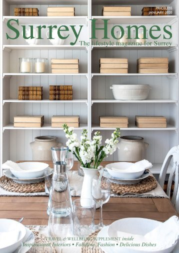 Surrey Homes | SH63 | January 2020 | Travel & Wellbeing supplement inside