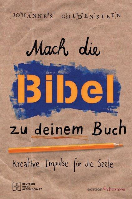238043_Leseprobe_Mach Die Bibel Zu Deinem Buch