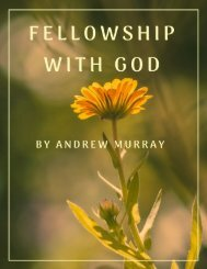 Fellowship With God by Andrew Murray