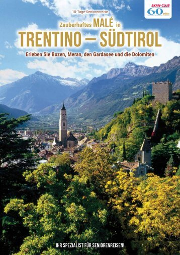 Zauberhaftes Malé in Trentino – Südtirol