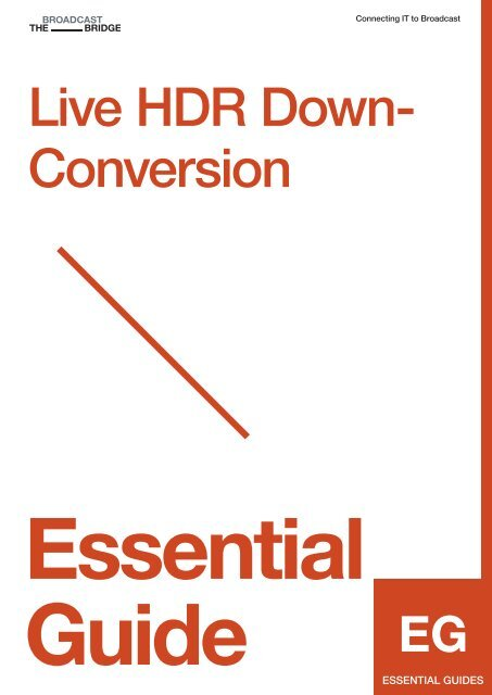 ESSENTIAL GUIDE: Live HDR Down-Conversion