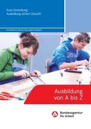 Gute Einstellung: Ausbildung sichert Zukunft - Bundesagentur für ...