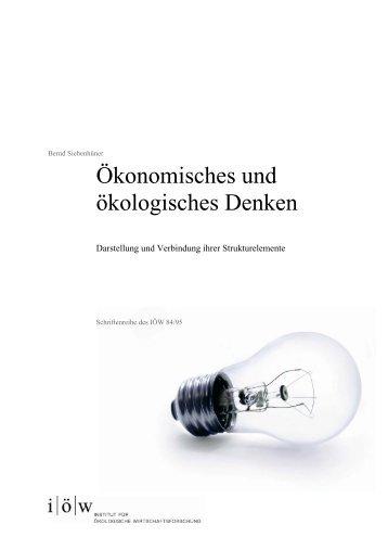Ökonomisches und ökologisches Denken - Institut für ökologische ...