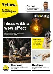 Yellow. The Klingspor customer magazine - Edition 2 2019