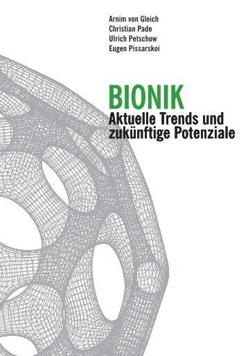 Bionik. Aktuelle Trends und zukünftige Potenziale - Institut für ...