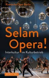 Leseprobe: Selam Opera! Interkultur im Kulturbetrieb