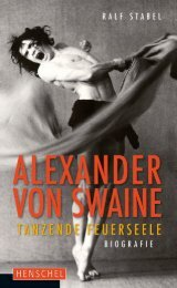 Leseprobe:  Alexander von Swaine - Tanzende Feuerseele. Biografie