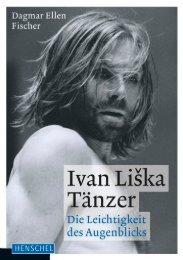 Leseprobe: Ivan Liška. Tänzer - Die Leichtigkeit des Augenblicks