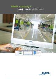 ENGEL e-factory 2 Nový rozměr přehlednosti. - Engel Austria